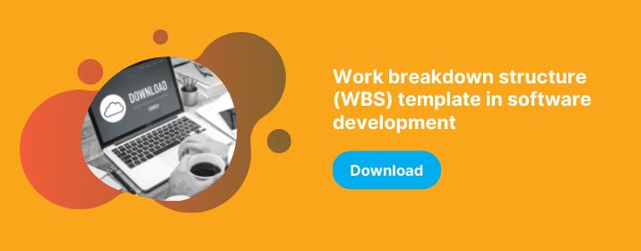 CTA download Work Breakdown Structure (WBS) template in software development