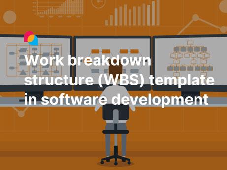 Work breakdown structure (WBS) template in software development